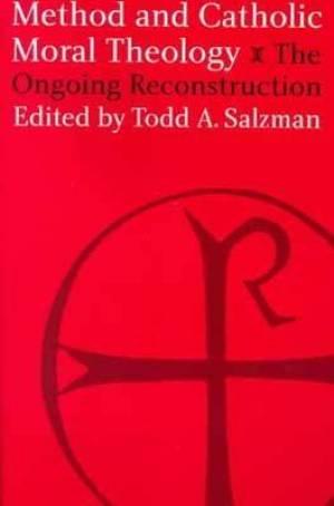 Method and Catholic Moral Theology
