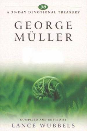 George Mueller On Faith Hb
