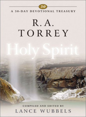 R A Torrey On The Holy Spirit Hb