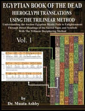 Egyptian Book of the Dead Hieroglyph Translations Using the Trilinear Method