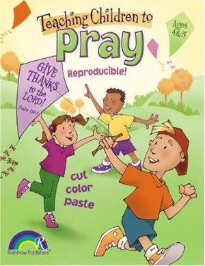 Teaching Children To Pray Ages 4-5