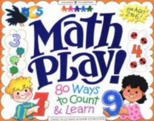 Math Play 80 Ways To Count And Learn