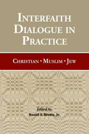 Interfaith Dialogue in Practice