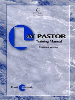 Lay Pastor Training Student's Manual