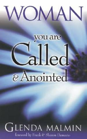 Woman You are Called and Anointed