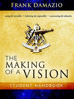 The Making Of A Vision