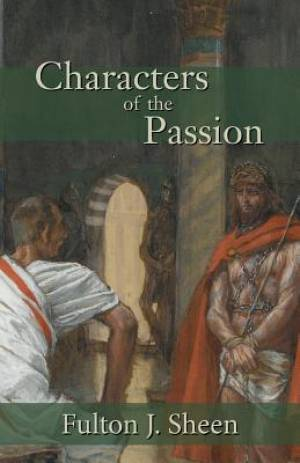 Characters of the Passion