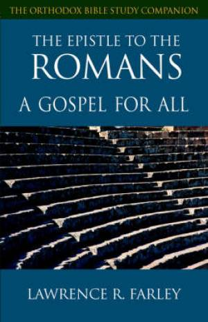 Romans : Orthodox Bible Study Companion Series