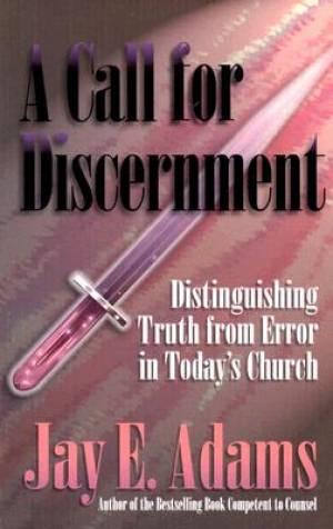 Call For Discernment, A