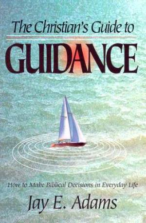 Christians Guide To Guidance