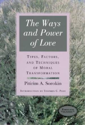 Ways and Power of Love