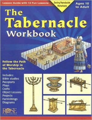 Tabernacle Workbook : Lesson Guide With 12 Fun Lessons