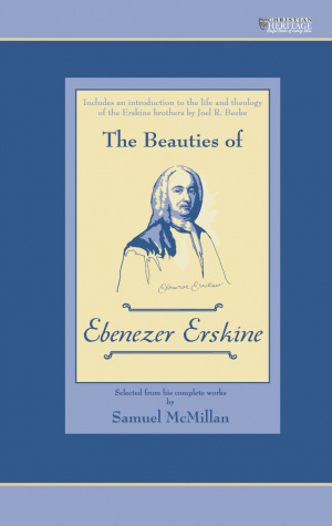 The Beauties of Ebenezer Erskine