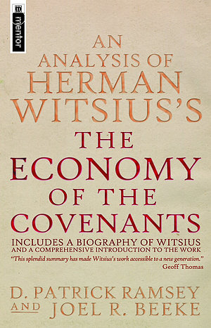 An Analysis of Herman Witsius's the Economy of the Covenants