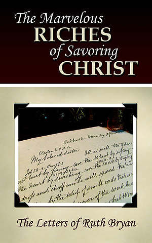 Marvellous Riches Of Savouring Christ Pb