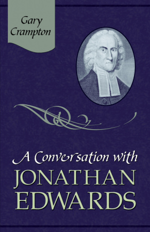 Conversation With Jonathan Edwards