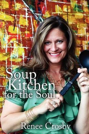 Soup Kitchen for the Soul