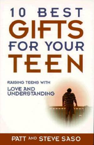 101 BEST GIFTS FOR YOUR TEEN RAISING TEENS WITH LOVE & UNDERSTANDING