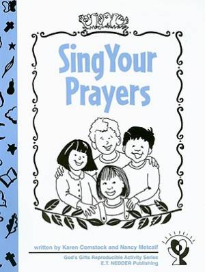 Sing Your Prayers