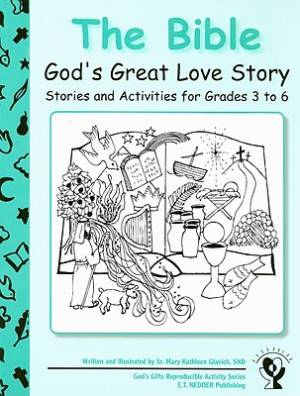 The Bible: God's Great Love Story