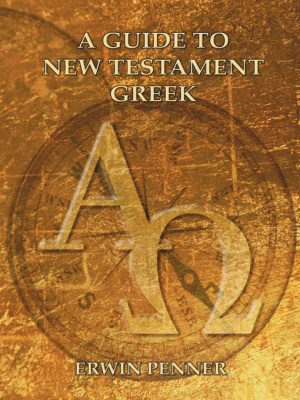 Guide To New Testament Greek