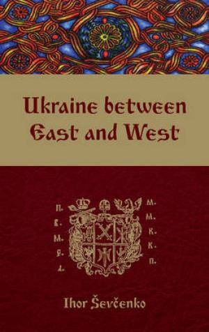 Ukraine Between East and West