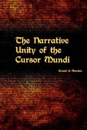The Narrative Unity of the Cursor Mundi