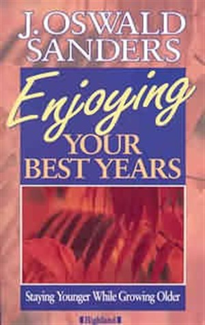 Enjoying Your Best Years