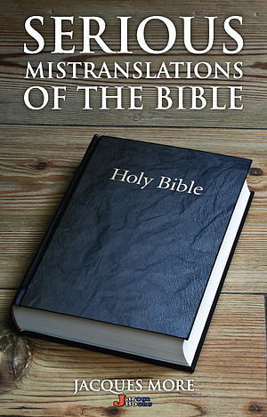 Serious Mistranslations of the Bible