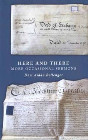 Here and There: More Occasional Sermons