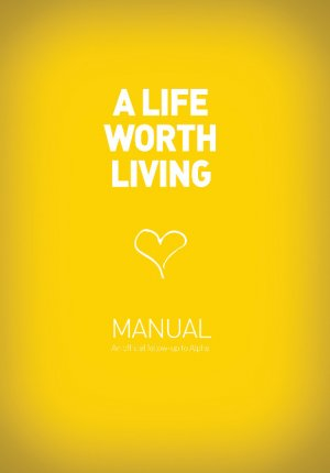 A Life Worth Living: Guest Manual