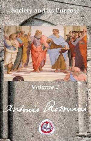 PHILOSOPHY OF POLITICS: VOLUME 2: Society and its Purpose