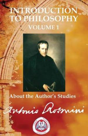INTRODUCTION TO PHILOSOPHY Vol.1: About the Author's Studies Vol.1