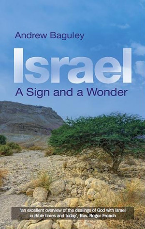 Israel: A Sign And A Wonder