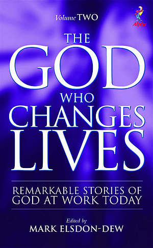 The God Who Changes Lives Volume 2