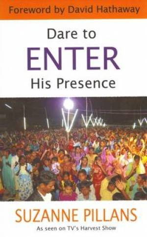Dare to Enter His Presence