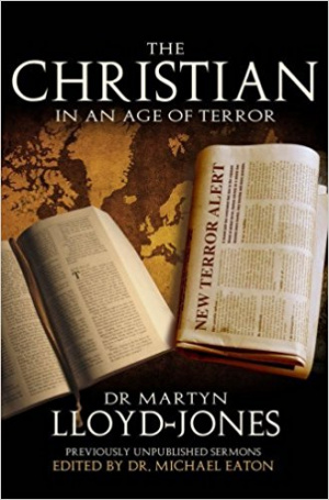 The Christian In An Age Of Terror