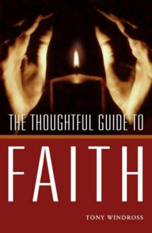 Thoughtful Guide To Faith