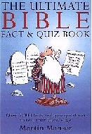 Ultimate Bible Fact & Quiz Book