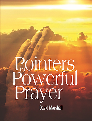 Pointers To Powerful Prayer