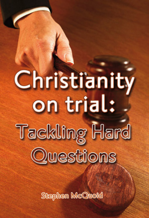 Christianity On Trial Tackling Hard Pb