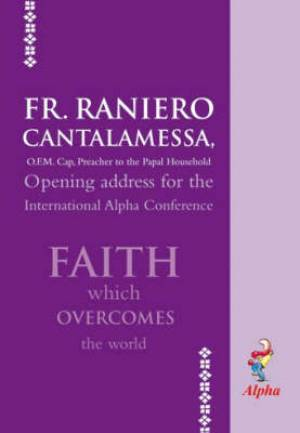 Faith Which Overcomes The World