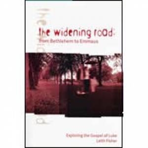 The Widening Road: Luke