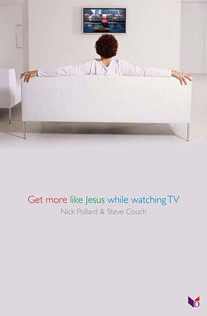 Get More Like Jesus While Watching TV