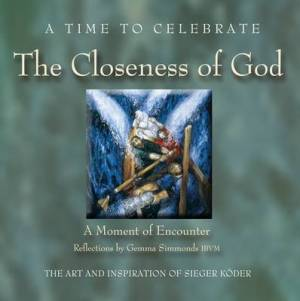 A Time to Celebrate - The Closeness of God