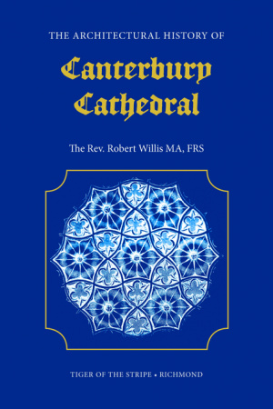 The Architectural History of Canterbury Cathedral