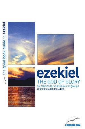 Ezekiel : The God of Glory
