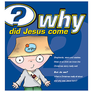 Why Did Jesus Come Booklet Pack of 25