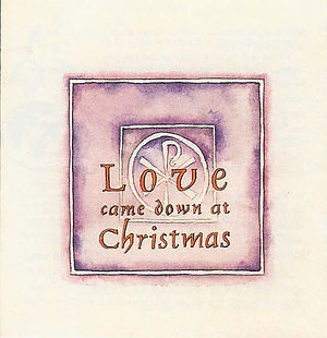 Love Came Down At Christmas Pack of 25