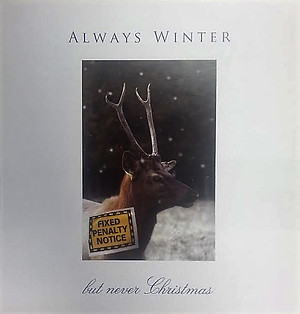 Always Winter But Never Christmas